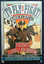 Colonel Bud Anderson signed book. To Fly and Fight - Memoirs of a Triple Ac