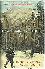 WWII POWs Signed Book. Hardback edition of Home Run - Escape from Nazi Euro