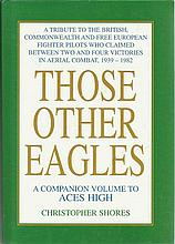 WWII Aces autographed large book. Those other Eagles – a tribute to the Bri