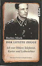 Rochus Misch Hitlers bodyguard signed copy of his