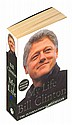 Bill Clinton signed book. Rare paperback edition
