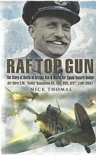 RAF Top Gun The Story of Battle of Britain Ace and World Air Speed Record H