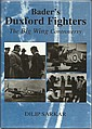 Baders Duxford Wing by Dilip Sarkar hardback book
