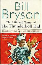 Bill Bryson the life and times of the thunderbolt