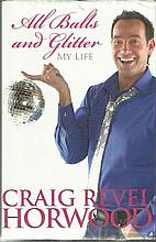 Craig Revel Horwood All Balls and Glitter my life