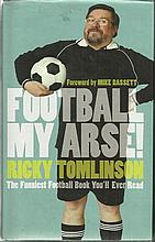 Football my Arse by Ricky Tomlinson 244 page