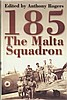 185 the Malta squadron signed book by Anthony