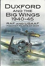 Duxford and the Big Wings 1940-45 signed book by