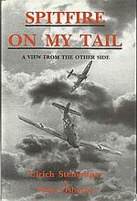 Spitfire on my tail signed book by Ulrich