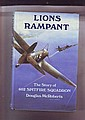Lions Rampant, the story of 602 spitfire squadron