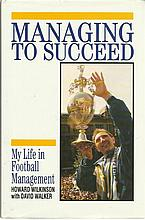Howard Wilkinson signed Hardback book signed bookplate fixed on the title p