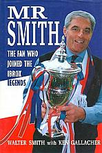 Walter Smith signed Hardback book signed bookplate fixed on the title page.