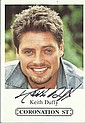 Keith Duffy signed 6 x 4 colour Coronation St promo photo. Irish singer-songwriter, actor,radio and television presenter and Drummer. He began his professional music career as part of Irish boyband Boyzone alongside Ronan Keating, Mikey Graham, Shane