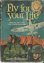 Fly for your life by Larry Forrester. 319 page