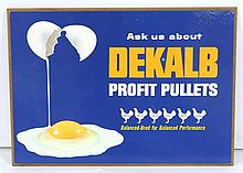 DeKalb Profit Pullets Sign