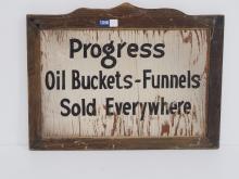 Progress Oil Buckets-Funnels Sign