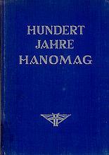Hundert Jahre HANOMAG 1835 - 1935