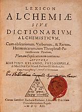 RULAND (Martin) - Lexicon alchemiae sive Dictionarium alchemisticum cum obscuriorum, verborum & rerum hermeticarum, tum theophrast Paracelsicarum Phrasium planam explicationem continens.