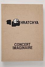 [HRATCHYA]. - Concert imaginaire.