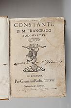BOLOGNETTI (Francesco) - Il Constante. Bologne, Per Giouanni Rossi, 1666. In-8, [6p.]-843p-[8p]. Reliure plein parchemin, dos lisse. Assez bon état, rousseurs éparses, mouillures, Second plat abîmé. Travail de vers en marge aux pages 525 à 622. Poème