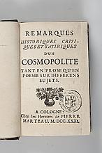 [BOUREAU-DESLANDES André-François] - Remarques historiques, critiques et satiriques d'un cosmopolite tant en prose qu'en poésie sur différens sujets. Cologne, chez les Héritiers de Pierre Marteau, 1731. In-8, (8p)-365p-(3p). Reliure demi chagrin, dos