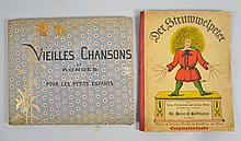 (2) FOREIGN CHILDREN'S BOOKS - (1) German Story Book ''Der Struwwelpeter''; (1) French Songbook ''Vieilles Chansons et Rondes pour les Petits Enfants'' (Old songs and rounds for small children) - Condition: Age appropriate wear.