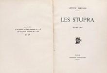 RIMBAUD (Arthur). LES STUPRA. Sonnets. PARIS, IMPRIMERIE PARTICULIÈRE, 1871 (AlbertMESSEIN, 1923). Un volume, in-4, de (10) ff., demi-reliure à coins à la bradel, en velin ivoire. Titre enrouge et noir, calligraphié, en long sur le dos, tête dorée,