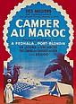 [AFFICHE]. Camper au Maroc à Fedhala-Port Blondin. Paris, Imp St Martin. 80x59,5cm