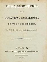 Lagrange (Joseph-Louis) - De la Résolution des Équations Numériques de Tous les Degrés,