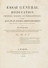 Jullien (Marc-Antoine) - Essai Général d'Éducation Physique, Morale et Intellectuelle,