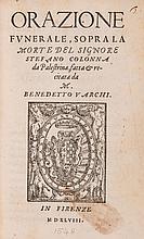 Varchi (Benedetto) - Orazione Funerale, sopra la Morte del Signore Stefano Colonna da Palestrina,