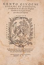Ringhieri (Innocentio) - Cento Giuochi Liberali, et d'Ingegno,