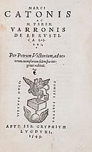 Agriculture.- Cato (Marcus Porcius) - and Marcus Terentius Varro. De Re Rustica libri