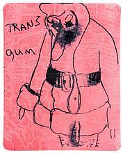 Paul McCarthy (b.1945) - Trans  Gum