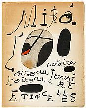 Miró (Joan) - Oiseau Solaire, Oiseau Lunaire: Étincelles,