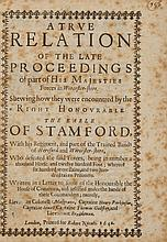 Civil War pamphlet.- - True Relation (A) of the Late Proceedings of part of His Majesties Forces in Worcester-shire...,