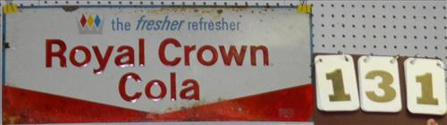 "Royal Crown Cola ""The Fresher Refresher"" Sign"
