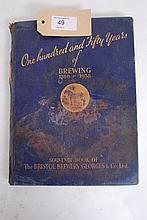 One Hundred and Fifty Years of Brewing 1788 - 1938