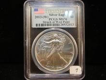 2013 W Silver Eagle.  Struck at West Point and Slabbed by PCGS as perfect MS 70.