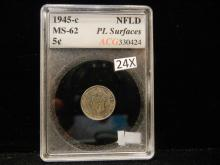 1945-C Newfoundland 5 Cents  MS-62  PL Surfaces by ACG