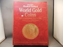 Third Edition Standard Catalog of World Gold Coins Platinum and Palladium Issues Included