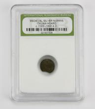 Medieval Silver Nummis Italian Hoard Circa 1300-1600AD encased in Plastic Holder. This Coin is NOT Professionally Graded, We DO NOT Grade Coins, Please See Photos and/or Information to Make your Own Value Judgment as to the Condition of this Coin. Shipping $20.00