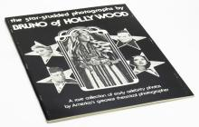 The star-studded Photographs by Bruno of Hollywood : a rare collection of early celebrity photos by America's greatest theatrical photographer. Soft Cover Book. Bruno of Hollywood Enterprises, 1977. Measures 14 Inches by 11 Inches. Shipping $26.00