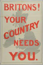 Britons! Your Country Needs You., Recruiting poster for WWI from 1914, published by the Parliament Recruiting Committee, London. No. 23, Printed by Saunders & Cullingham, London, folded 30 x 20 inches51 x 76cm
