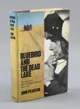 Blue Bird and The Dead Lake by John Pearson hardback book, signed to the inside by Donald Campbell and John Pearson, with dust jacket