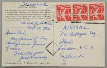 John F. Kennedy, American President (1961-63)  Hand written postcard with message to the reverse, 'Personal, The White House, Oct 18 1962,Dear Pat, any friend of Tom Healys is a friend of mine,Cordially yours, Jack Kennedy.'Addressed to P.W.Milligan, esq, Lloyds, London. E.C.3 EnglandEnclosed with an envelope and letter addressed to Mr. Patrick W Milligan, C/O Thomas. E. Sears, Inc, 31 St. James Avenue, Boston, MA 02116. from Tom Sears, Jr.
