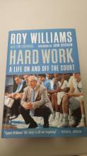 BOOK Roy Williams HARD WORK a life on and off the Court