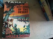 BOOK From 1933 Tahara Boy King of the Desert By Harold M. Sherman