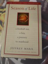 BOOK Season of Life By Jeffrey Marx WINNER OF THE PULITZER PRIZE.. A FOOTBALL STAR, A BOY, A JOURNEY, A MANHOOD