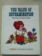 The Value of Determination The Story Of Helen keller 1976